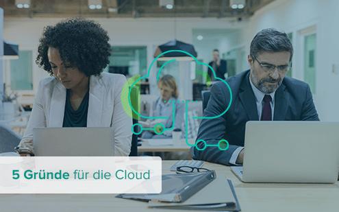 5 Gründe für die Cloud