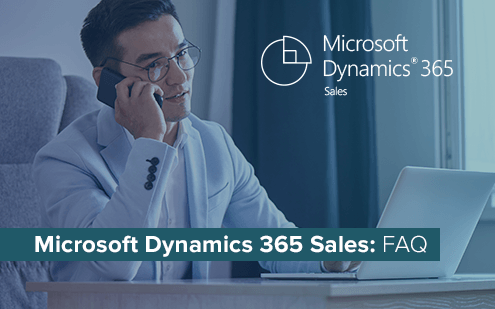 Microsoft Dynamics 365 Sales: answers to 8 frequently asked questions
