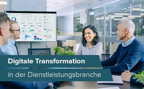 Wie Dienstleistungsunternehmen von der digitalen Transformation profitieren