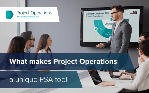 Microsoft Dynamics 365 Project Operations: What makes the new PSA tool unique