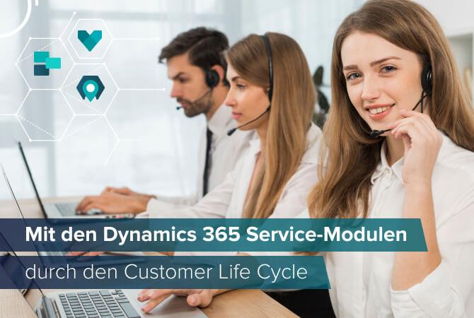 Die Dynamics 365 Service-Module im Customer Life Cycle