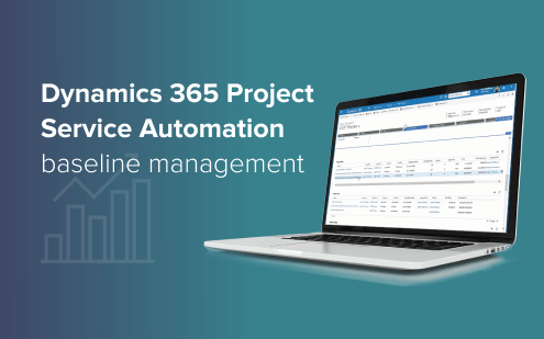 How to: Snapshot functionality (baseline management) in Dynamics 365 Project Service Automation