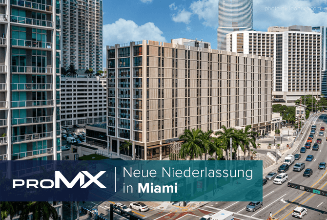 Neue proMX-Niederlassung in Miami 2020