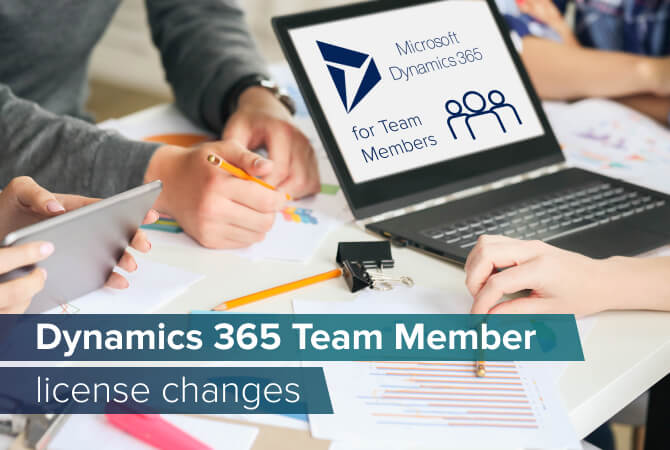 Changes to Dynamics 365 Team Member license