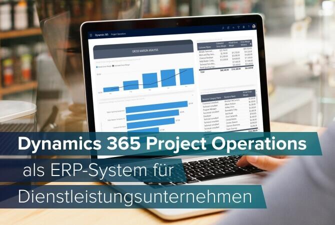 Dynamics 365 Project Operations als dienstleistungszentriertes ERP system