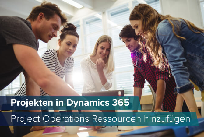 Ressourcenmanagement in Dynamics 365 Project Operations