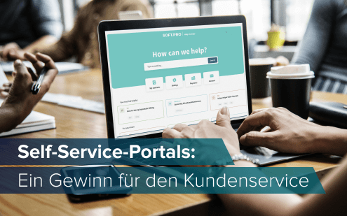 Self-Service-Portals: Ein Gewinn für den Kundenservice