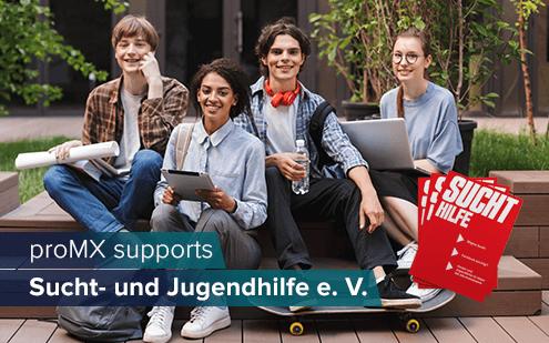 proMX supports Sucht- und Jugendhilfe e. V.