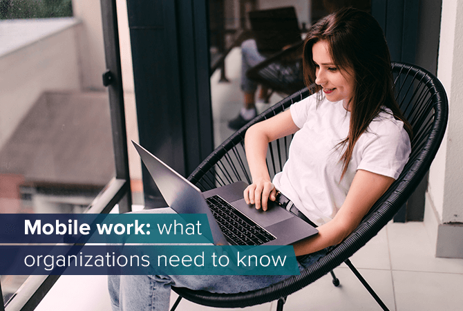 Mobile work: what organizations need to know