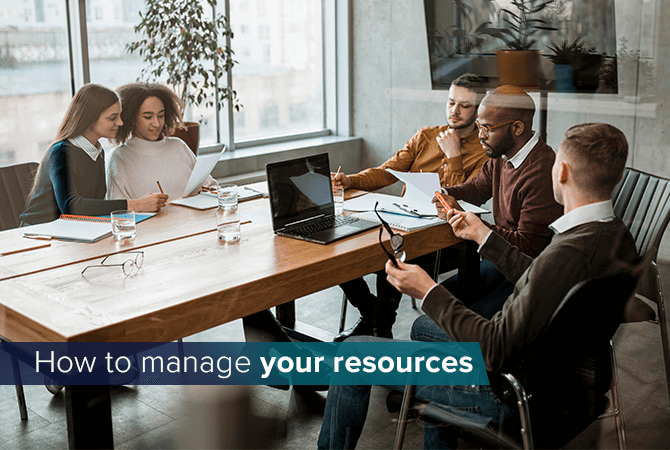 How to manage your resources